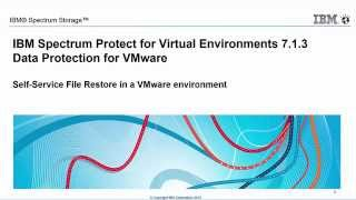 Spectrum Protect for Virtual Environments 713 Self Service File Restore(In this video, I describe the new Self-Service File Restore feature of Spectrum Protect for Virtual Environments - Data Protection for VMware (Formely TSM for ..., 2015-09-01T12:40:16.000Z)