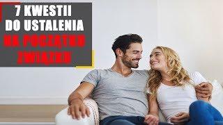 7 kwestii do ustalenia na początku związku