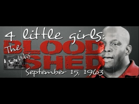"16th Street Baptist Church Bombing -  ""The Blood Was Shed"""
