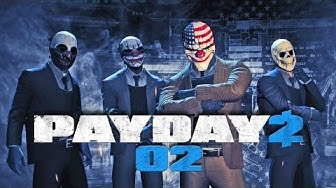 PAYDAY 2 #02 - Der erste Banküberfall [Deutsch] [HD+] [Let's Play Together]