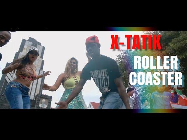 X-TATIK - ROLLER COASTER