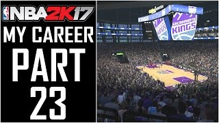 """NBA 2K17 - My Career - Let's Play - Part 23 - """"The Crowd Is Going Crazy!"""" 