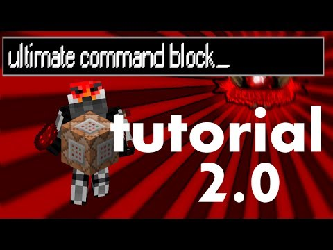 Minecraft: Ultimate command block tutorial 2.0 [minecraft version 1.8]