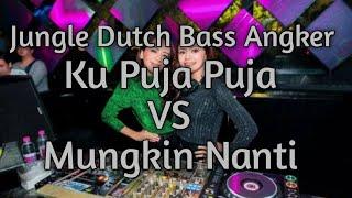 Dj Kupuja Puja - Ipank | Jungle Dutch Full Bass Terbaru 2020 VS Mungkin Nanti - Peterpan |