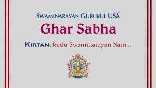 Kirtan 5: Rudu Swaminarayan Nam