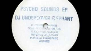 DJ Undercover Elephant - Psycho Sounds EP - untitled A2