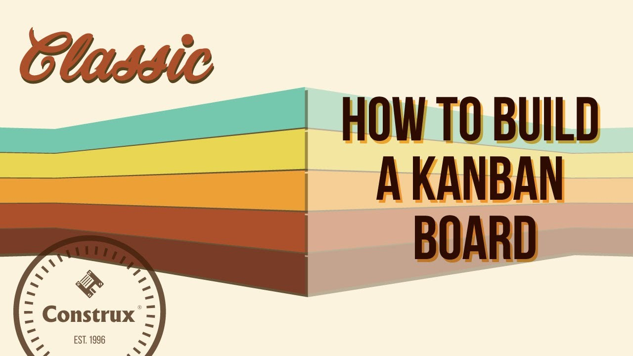 How to Build a Kanban Board - YouTube