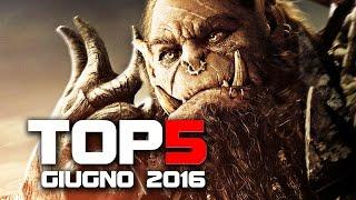 TOP 5 FILM AL CINEMA - GIUGNO 2016 [HD]