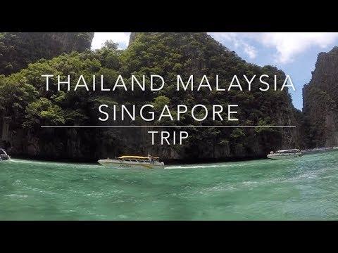 Thailand, Malaysia & Singapore Trip