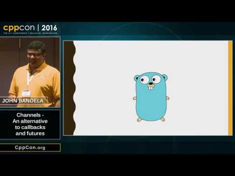 "CppCon 2016: John Bandela ""Channels - An alternative to callbacks and futures"""