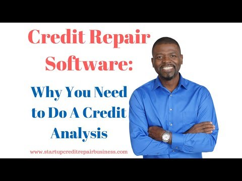 Credit Repair Software Why You Need to Do A Credit Analysis: 1-888-959-1462