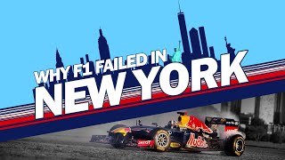 Why Formula 1 FAILED in New York