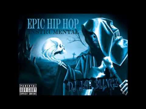 EPIC HIP HOP INSTRUMENTAL [PROD. BY JAE BLINGZ]
