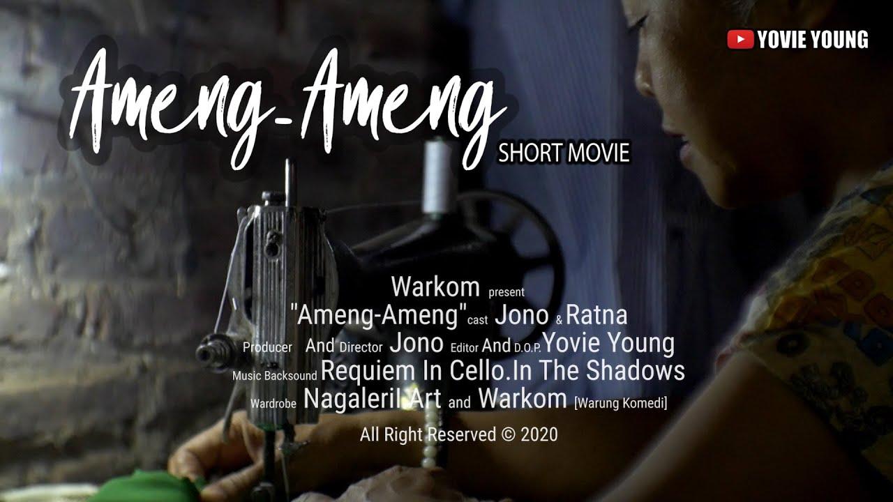 Film Pendek - Ameng-Ameng (2020)