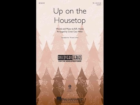 Up on the Housetop - Arranged by Cristi Cary Miller