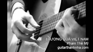THƯƠNG QUÁ VIÊT NAM - Guitar Solo