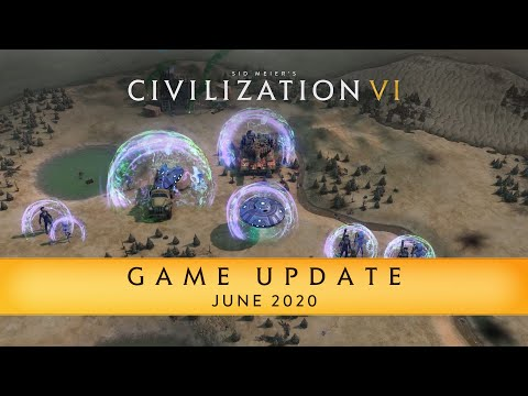 Civilization VI Game Update - June 2020