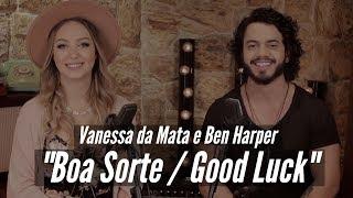 Boa Sorte / Good Luck - MAR ABERTO (Cover Vanessa da Mata e Ben Harper)