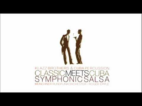 Liebestraum - Klazz Brothers & Cuba Percussion