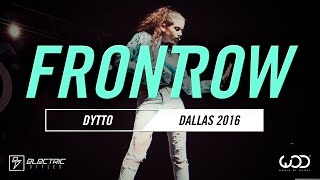 DYTTO | FrontRow | World of Dance Dallas 2016 | #WODDALLAS16