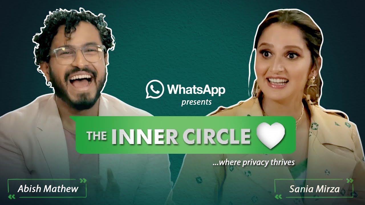 WhatsApp presents #TheInnerCircle - Ep 4: Sania Mirza| Anam Mirza #MessagePrivately