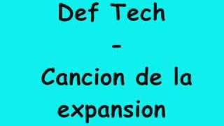 Def Tech - Cancion de la expansio´n