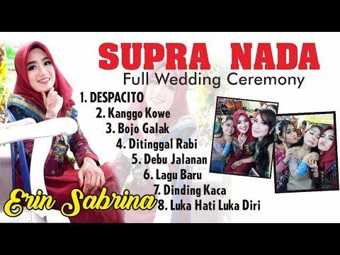 FULL Lagu SUPRA NADA TERBARU Live Pernikahan Erin Sabrina