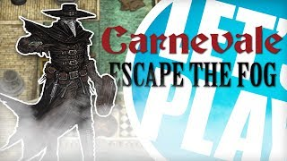 Let's Play: Carnevale - Escape the Fog