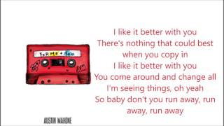 Austin Mahone - Better With You (Lyric)