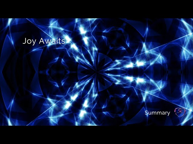 Joy Awaits | Nine's Word Pleiadian Message