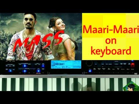 Maari-Maari song on keyboard || Dhanush ||Anirudh Ravichander