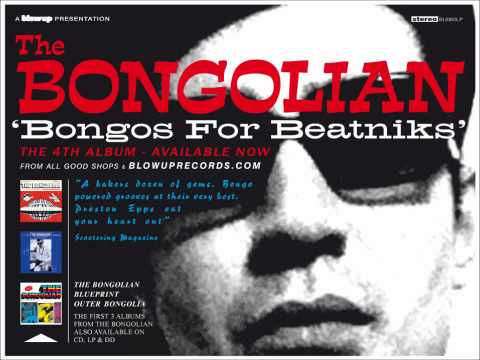 The Bongolian 'Bongos For Beatniks' sampler - the new album (Blow Up)
