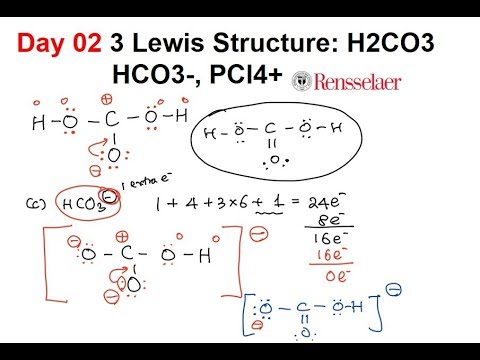 Day02 3 Lewis Structure: H2CO3, HCO3-, PCl4+ - YouTube