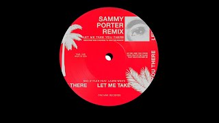 Play Let Me Take You There (feat. Laura White) (Sammy Porter Dub Remix)