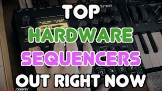 Top Hardware Sequencers Out Right Now