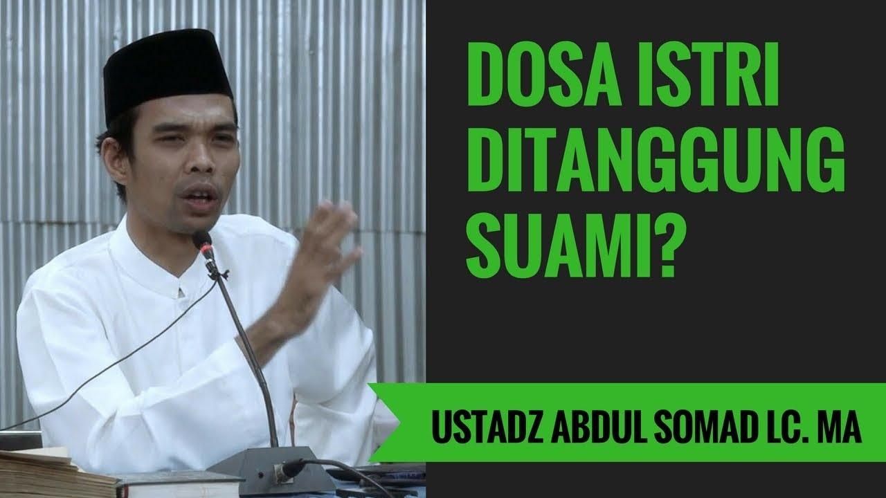 Dosa Istri Ditanggung Suami? - Ustadz Abdul Somad Lc. MA ...