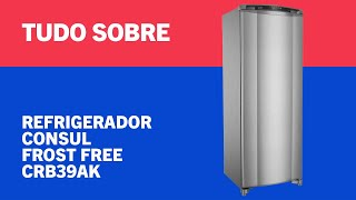 Refrigerador Consul Frost Free Facilite CRB39AK   CB