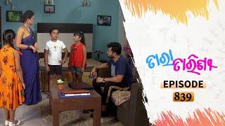 Tara Tarini | Full Ep 839 | 10th Oct 2020 | Odia Serial – TarangTV