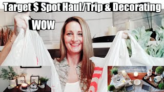 HUMONGOUS Target $ Spot Haul + Trip + Decorating with the items