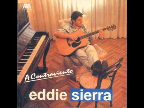 EDDIE SIERRA- NI UNA MIRADA