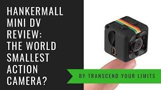 Hankermall Mini DV Review: The world smallest action camera?