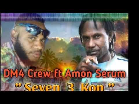 DM4 Crew  ft Amon Serum  - Seven 3 Kon