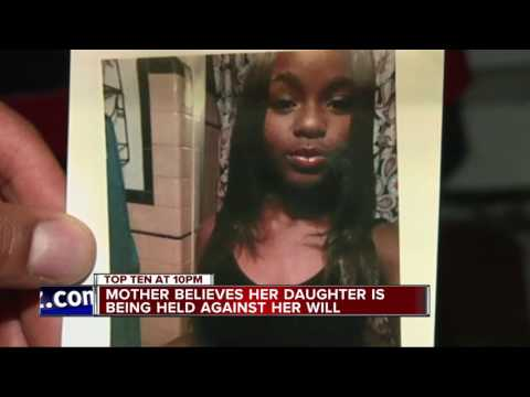 Detroit mother believes daughter is being held against her will