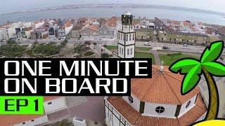 Costa Nova Aveiro Portugal - One minute on board EP 1