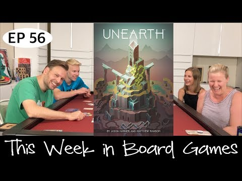 Unearth Review - Ep 56: This Week in Board Games