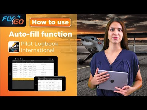 How To Use Auto-fill Function In Pilot Logbook App