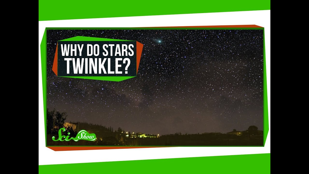 why do stars twinkle
