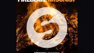 Firebeatz - Arsonist (Original Mix) [Official]