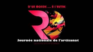 """""""D'un Monde à l'Autre de RTCI"""" célèbre la """"Journée nationale de l'artisanat"""""""