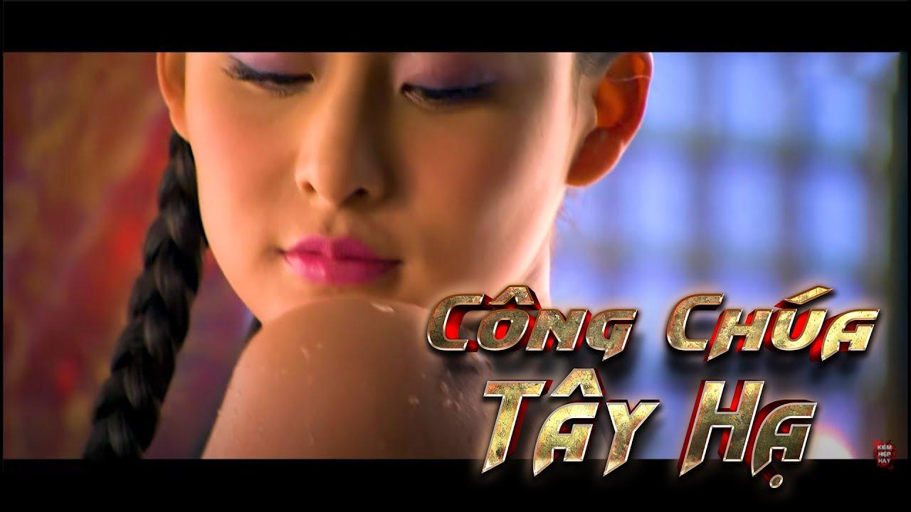 Kiếm Hiệp Kim Dung | CÔNG CHÚA TÂY HẠ | Phim Võ Thuật Hành Động | Kiếm Hiệp Hay